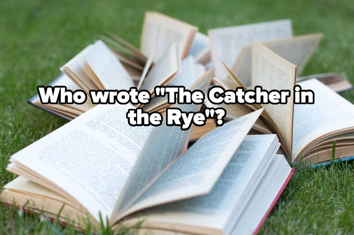 """Pile of open books with the words """"Who wrote 'The Catcher in the Rye'?"""""""