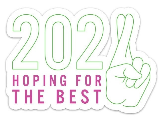 """Sticker with graphic of hand with fingers crossed. It says """"2021 hoping for the best"""""""