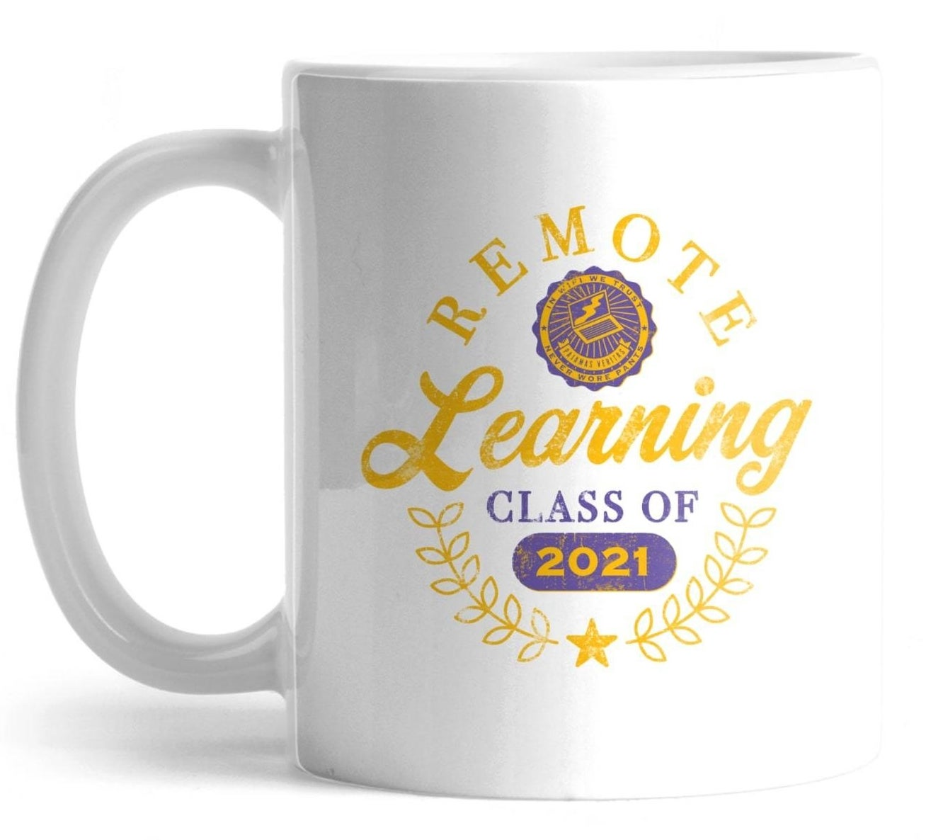 """Mug with multiple texts and graphic of laptop that says """"Remote Learning Class of 2021"""""""