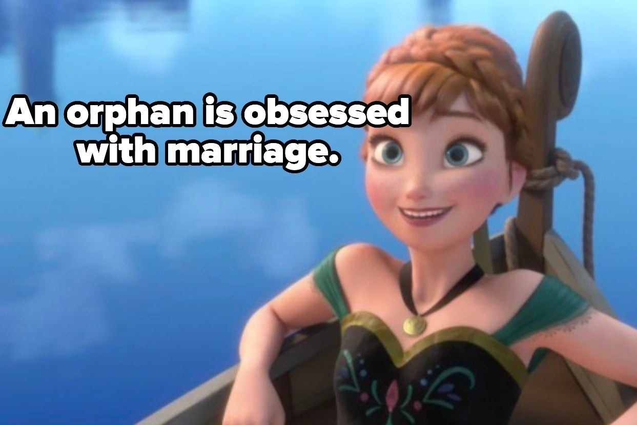 """Anna from """"Frozen"""" with the words """"An orphan is obsessed with marriage."""""""