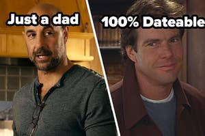 just a dad label over stanley tucci from easy a and 100% dateable over nick parker from the parent trap