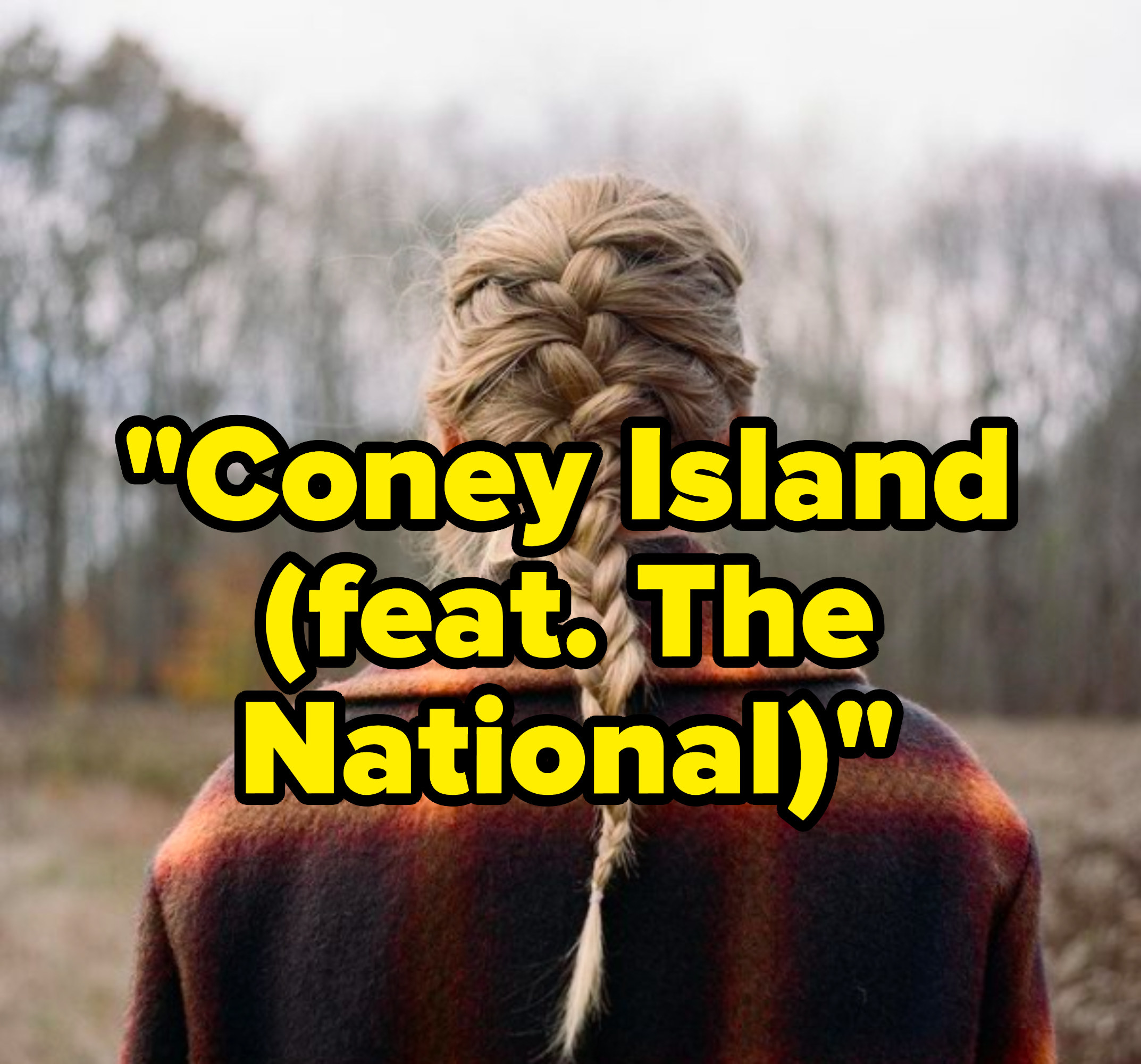 """""""Coney Island (feat The National)"""" written over the """"Evermore"""" album cover"""
