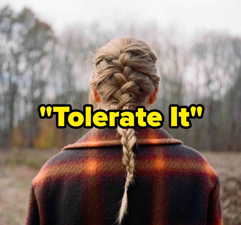"""""""Tolerate It"""" written over the """"Evermore"""" album cover"""