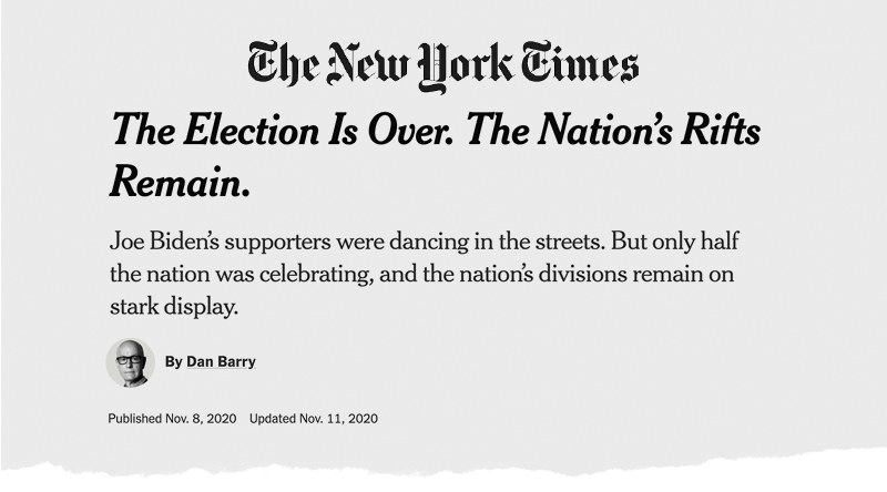 "A New York Times headline reads ""The election is over; the nation's rifts remain"""