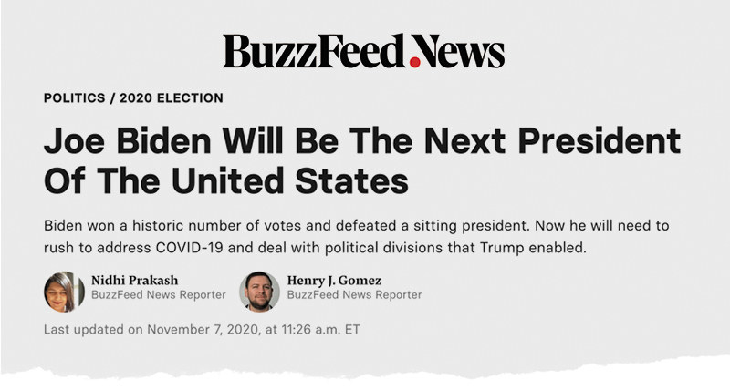 "A BuzzFeed News headline reads: ""Joe Biden will be the next president of the United States"""