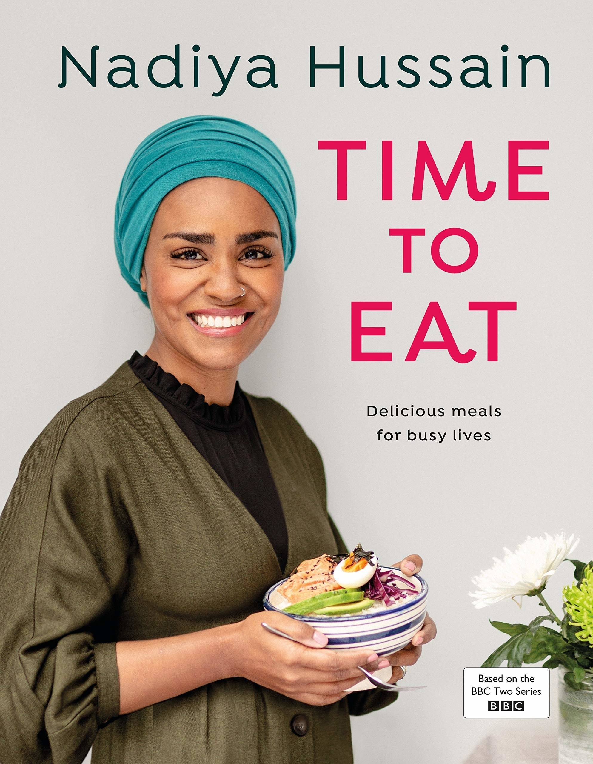 The cover of 'Time To Eat' by Nadiya Hussain