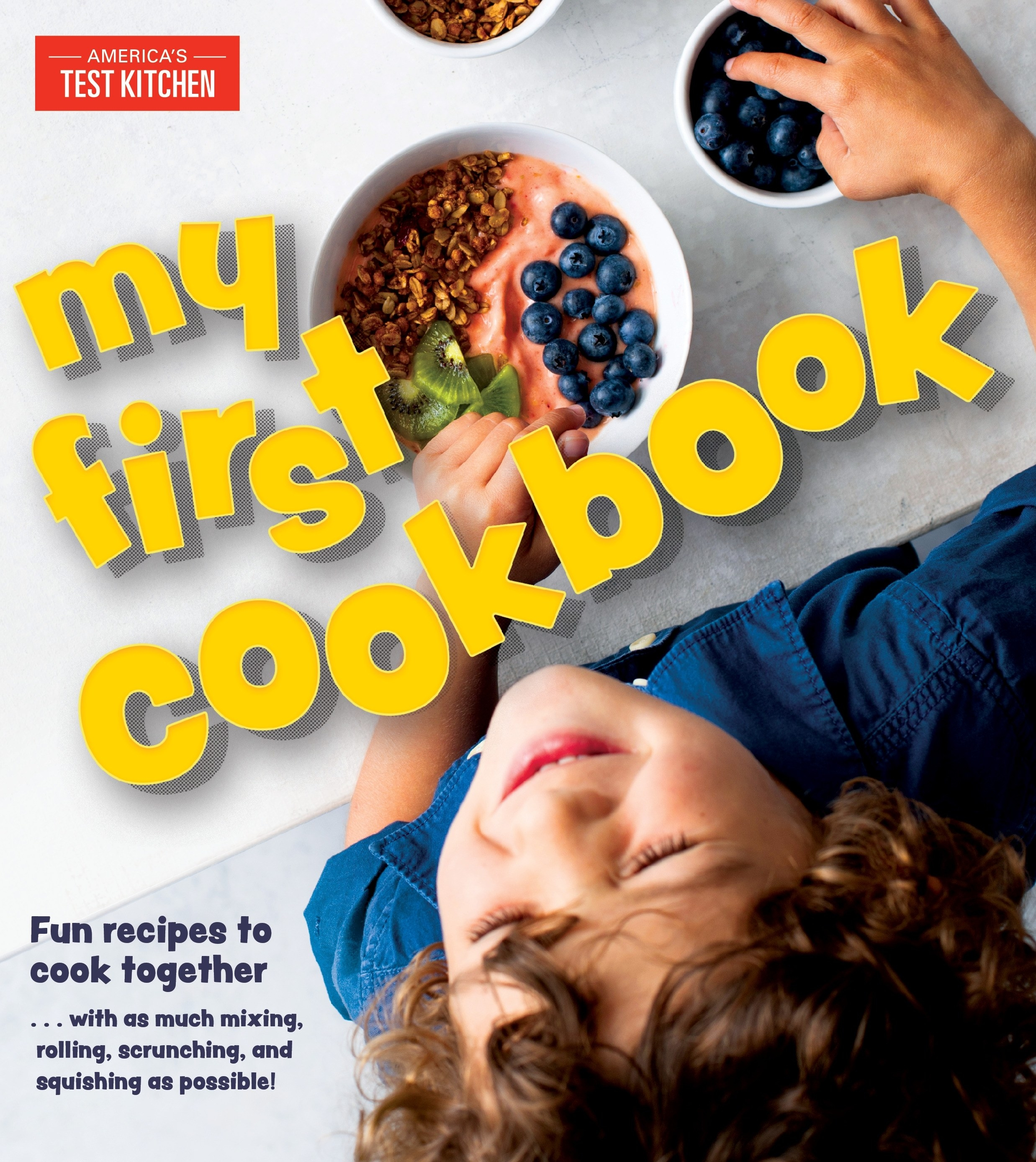 The cover of My First Cookbook by America's Test Kitchen