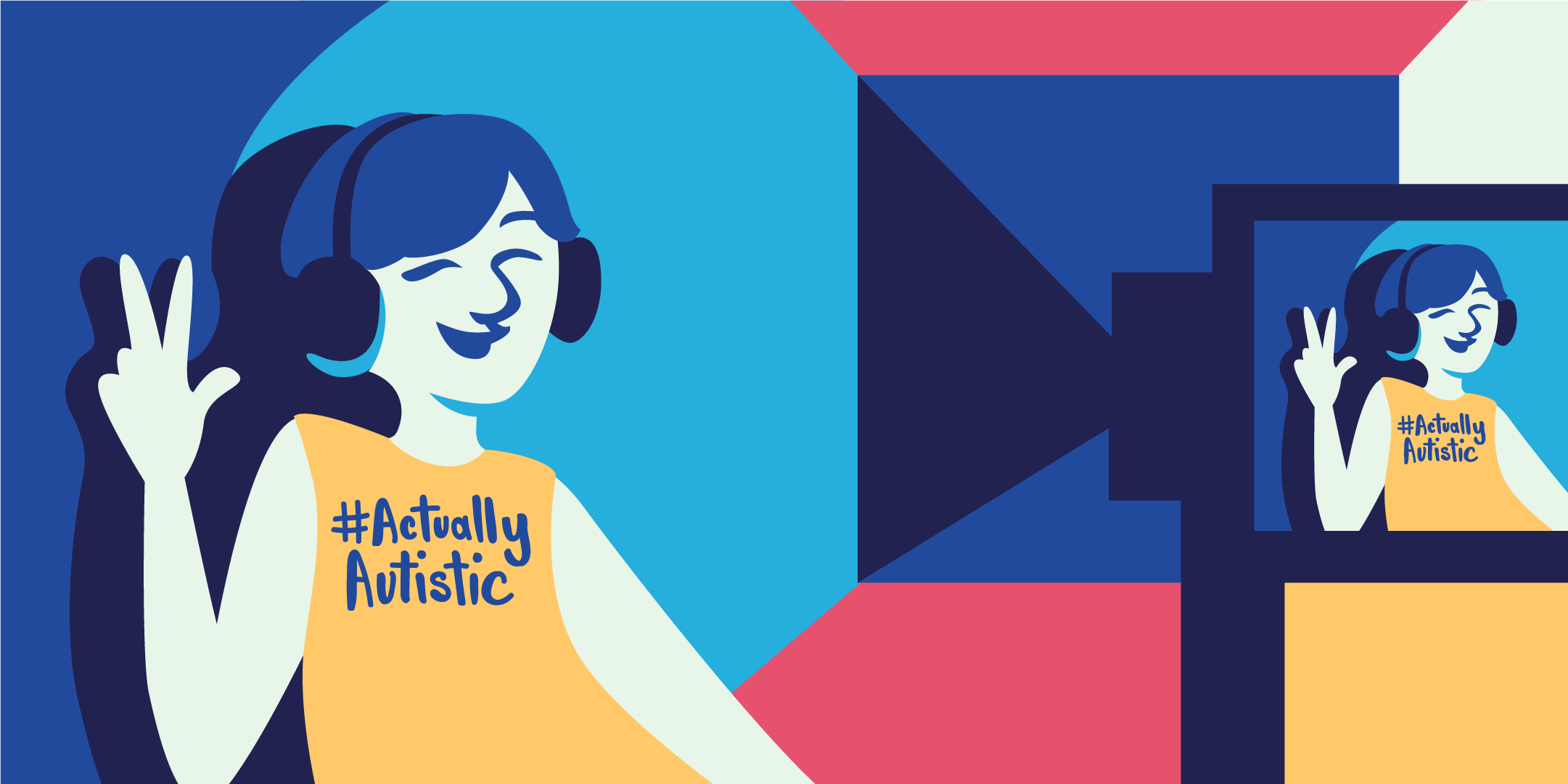 A colourful illustration of a person posing with their hands up in a peace symbol wearing a shirt that says #ActuallyAutistic