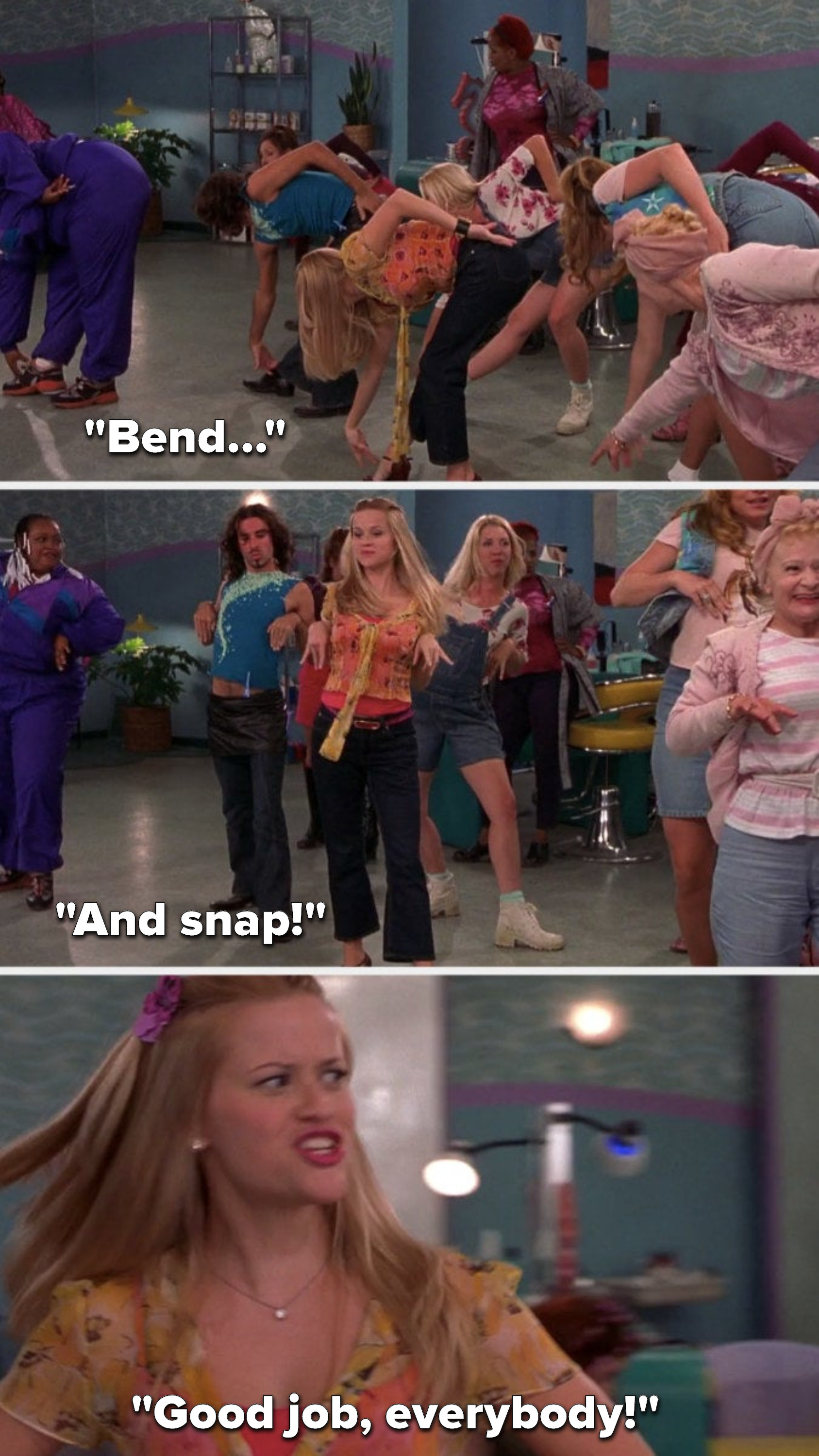 """Everybody bends and snaps, and Elle says, """"Bend...and snap, good job, everybody"""""""