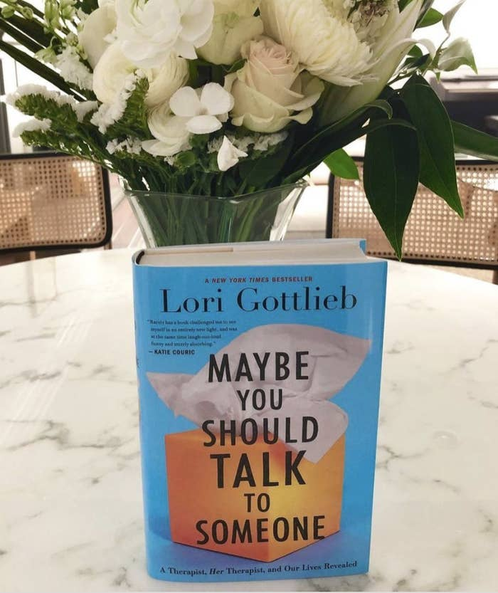 a copy of the book maybe you should talk to someone by Lori Gottlieb