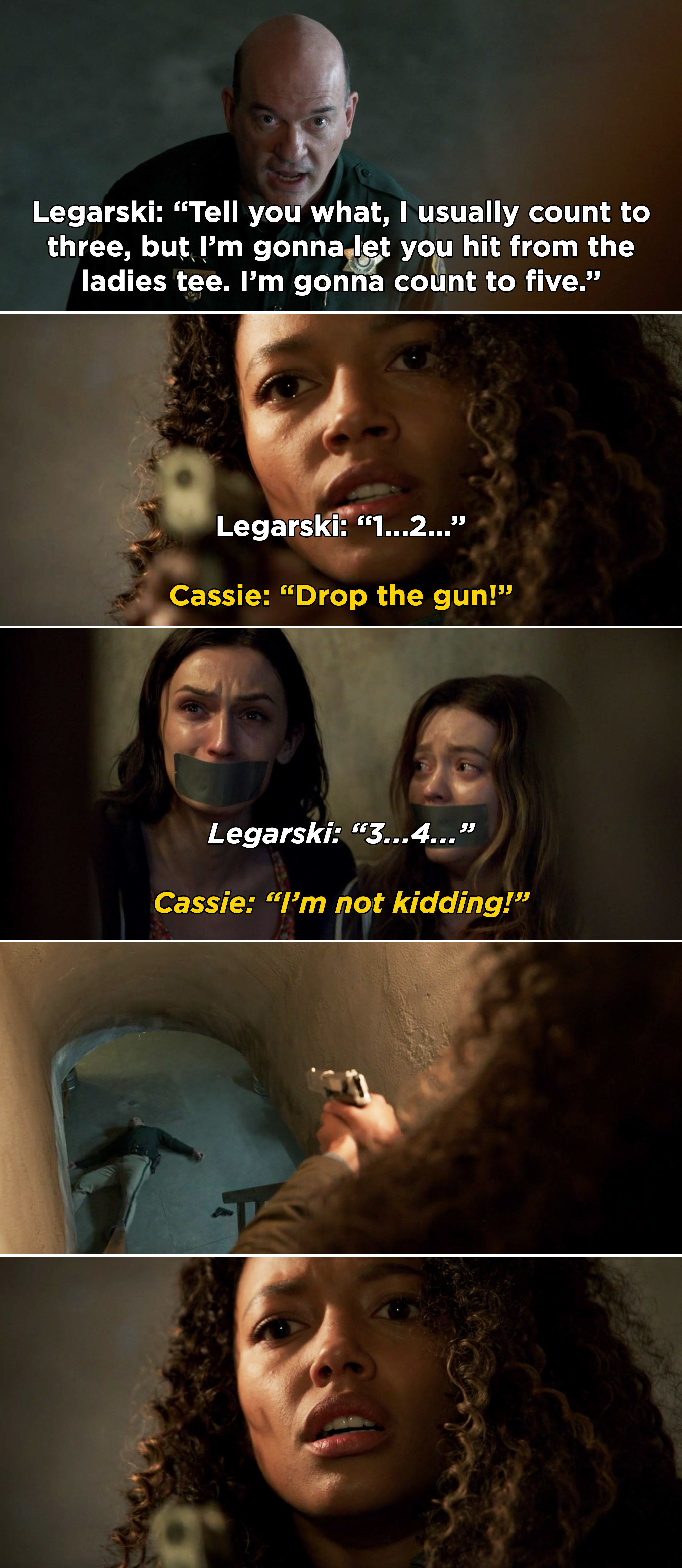 Legarski counting down to five before coming after Cassie, but Cassie shoots him before he gets to five