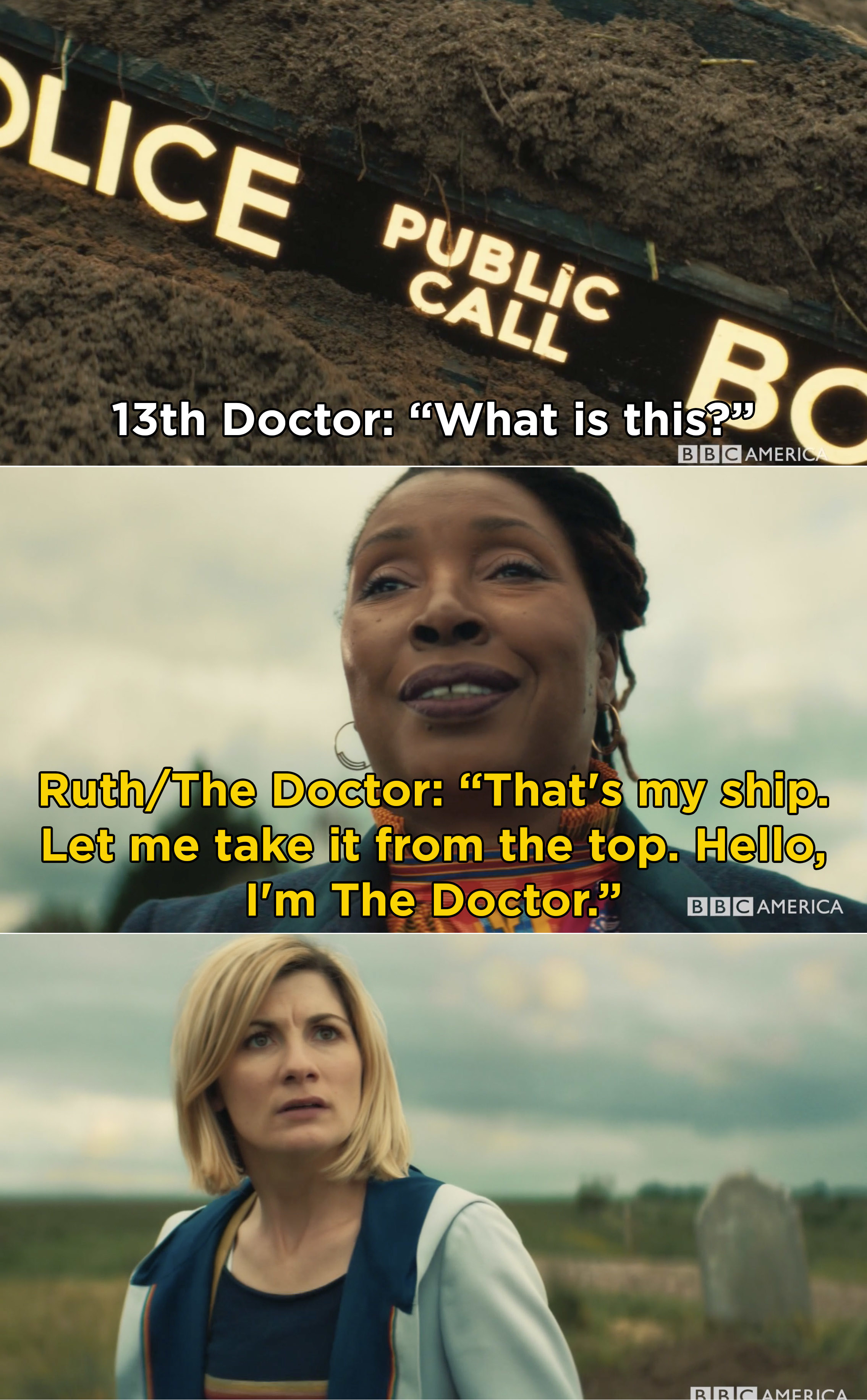 """Ruth telling the 13th Doctor, """"That's my ship. Let me take it from the top. Hello, I'm The Doctor"""""""