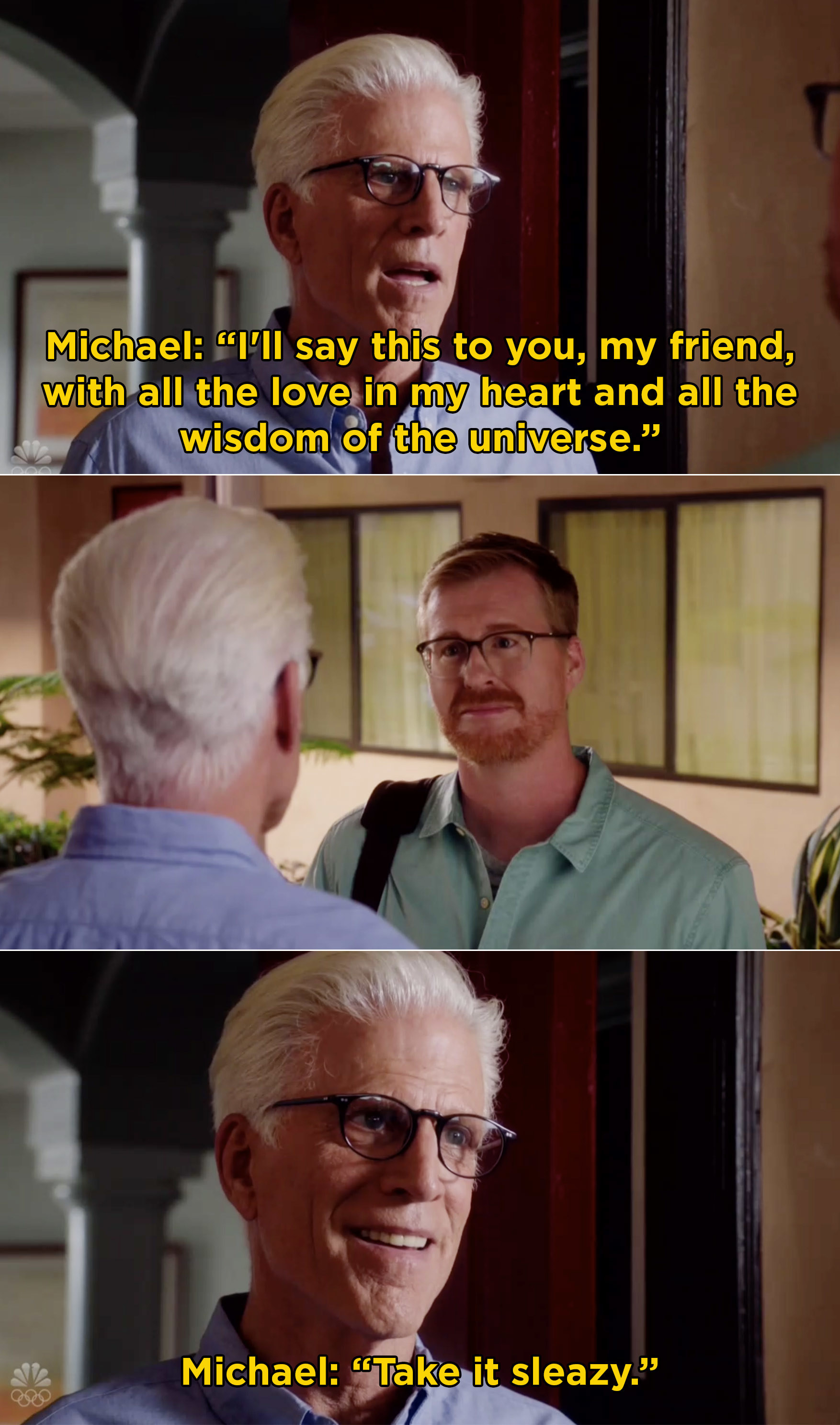 """Michael telling a deliver guy to """"Take it sleazy"""""""