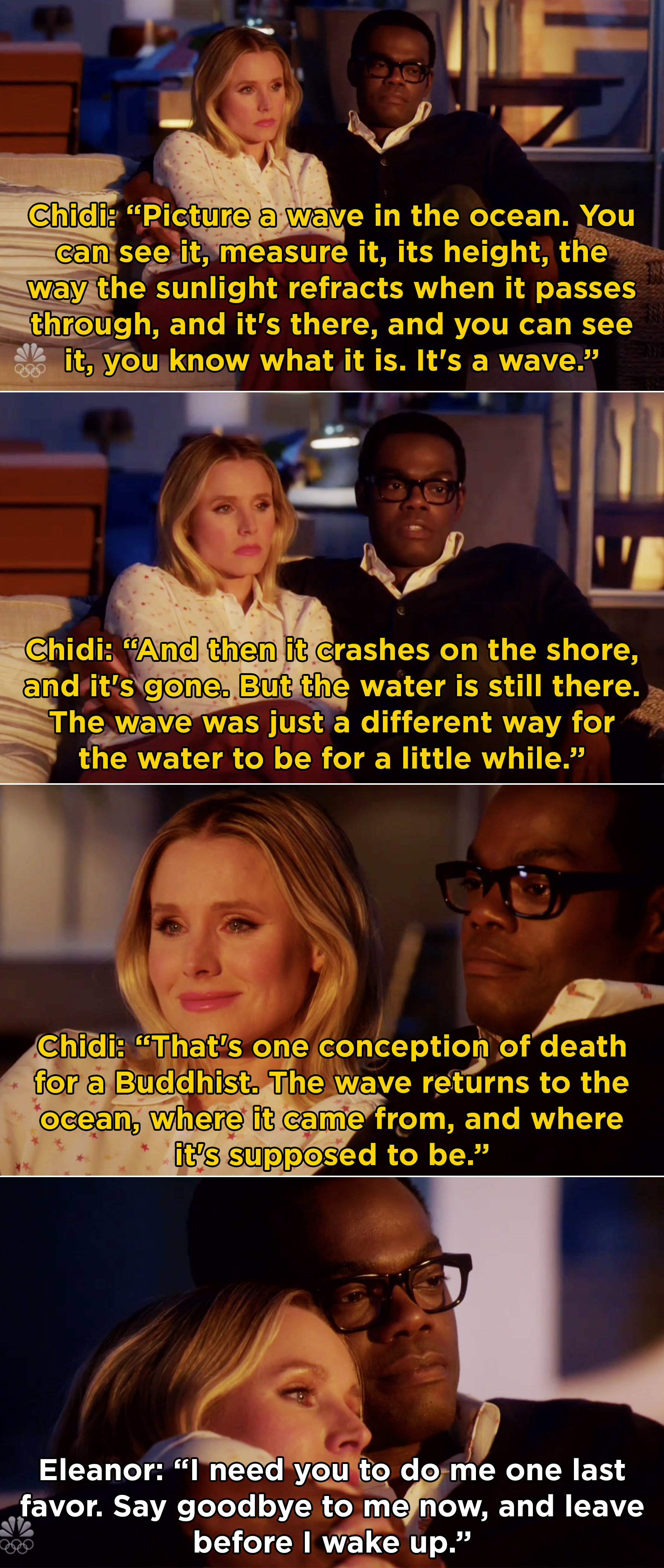 Chidi explaining that a wave is only the way for water to be for a moment, but then it changes