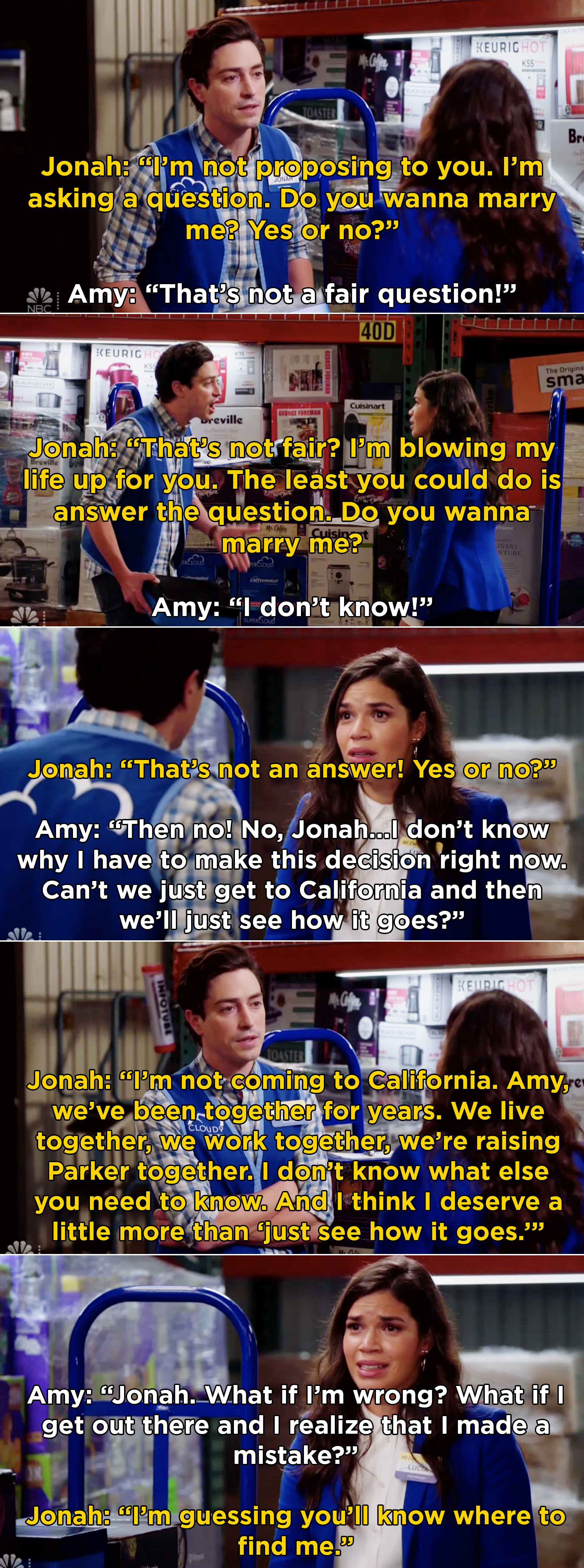 Amy saying that she doesn't want to marry Jonah