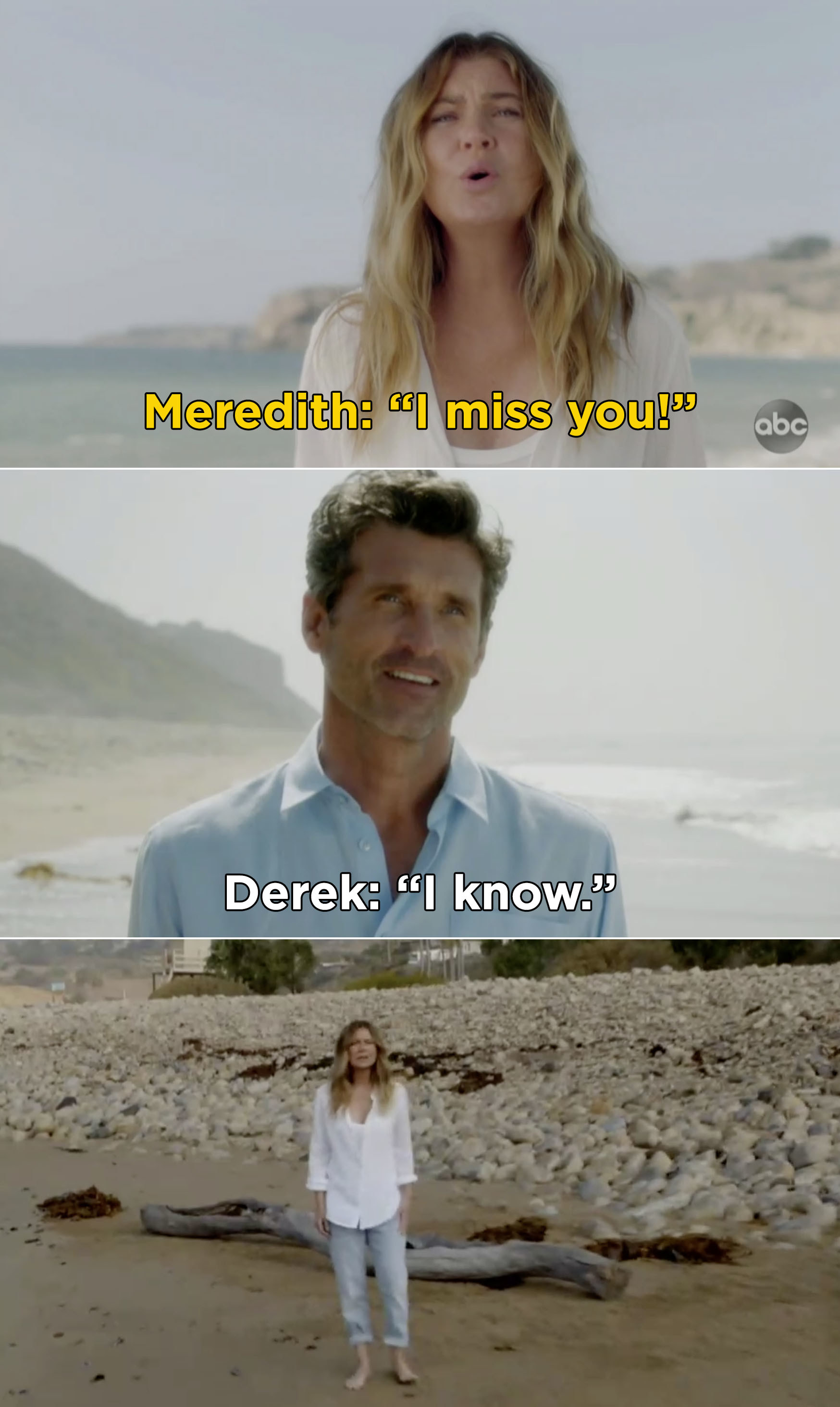 "Meredith telling Derek, ""I miss you"" and Derek saying, ""I know"""