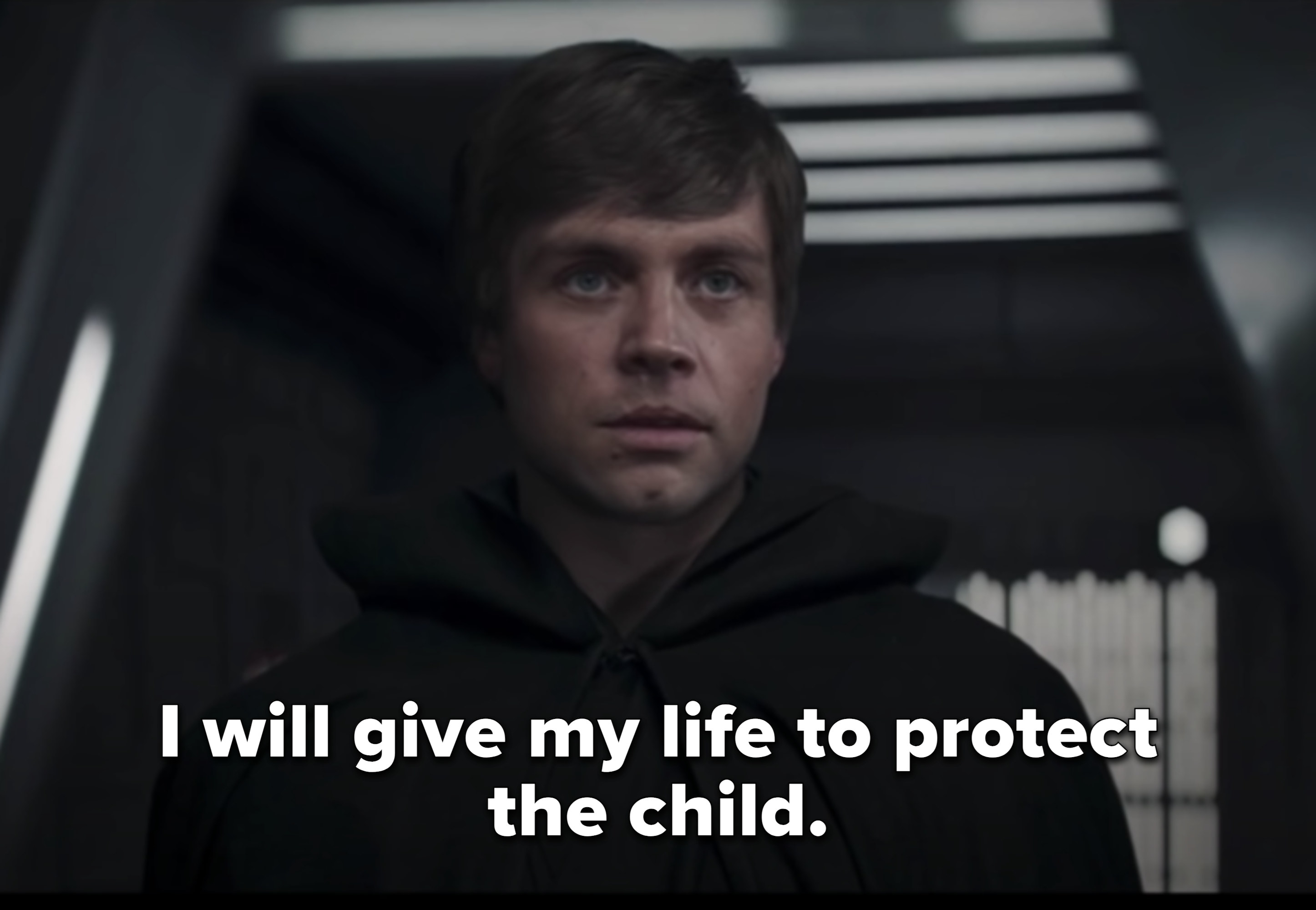 Luke saying he'll give his life to protect the child