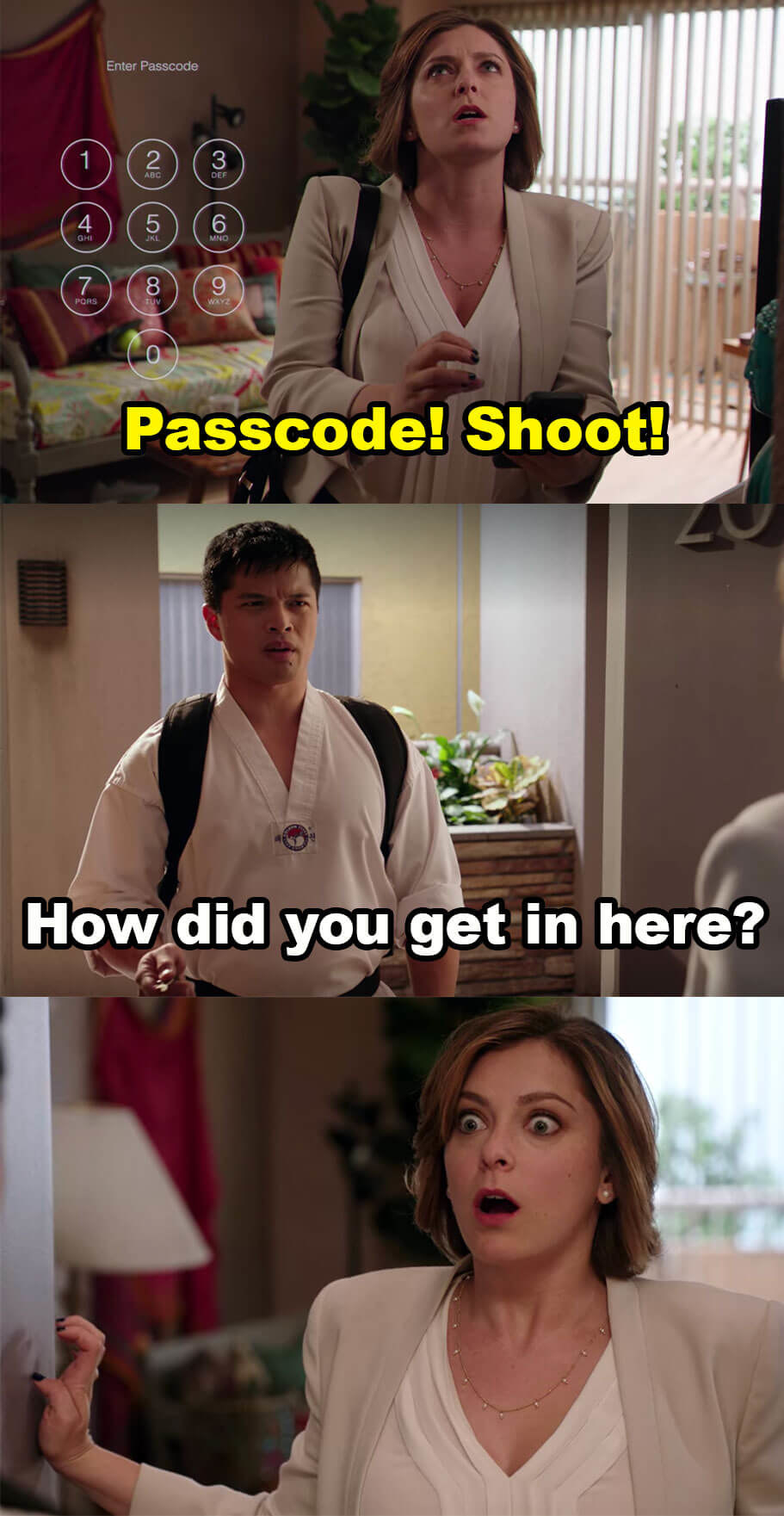 Rebecca is trying to guess Josh's passcode, but Josh comes in and asks how she got in there