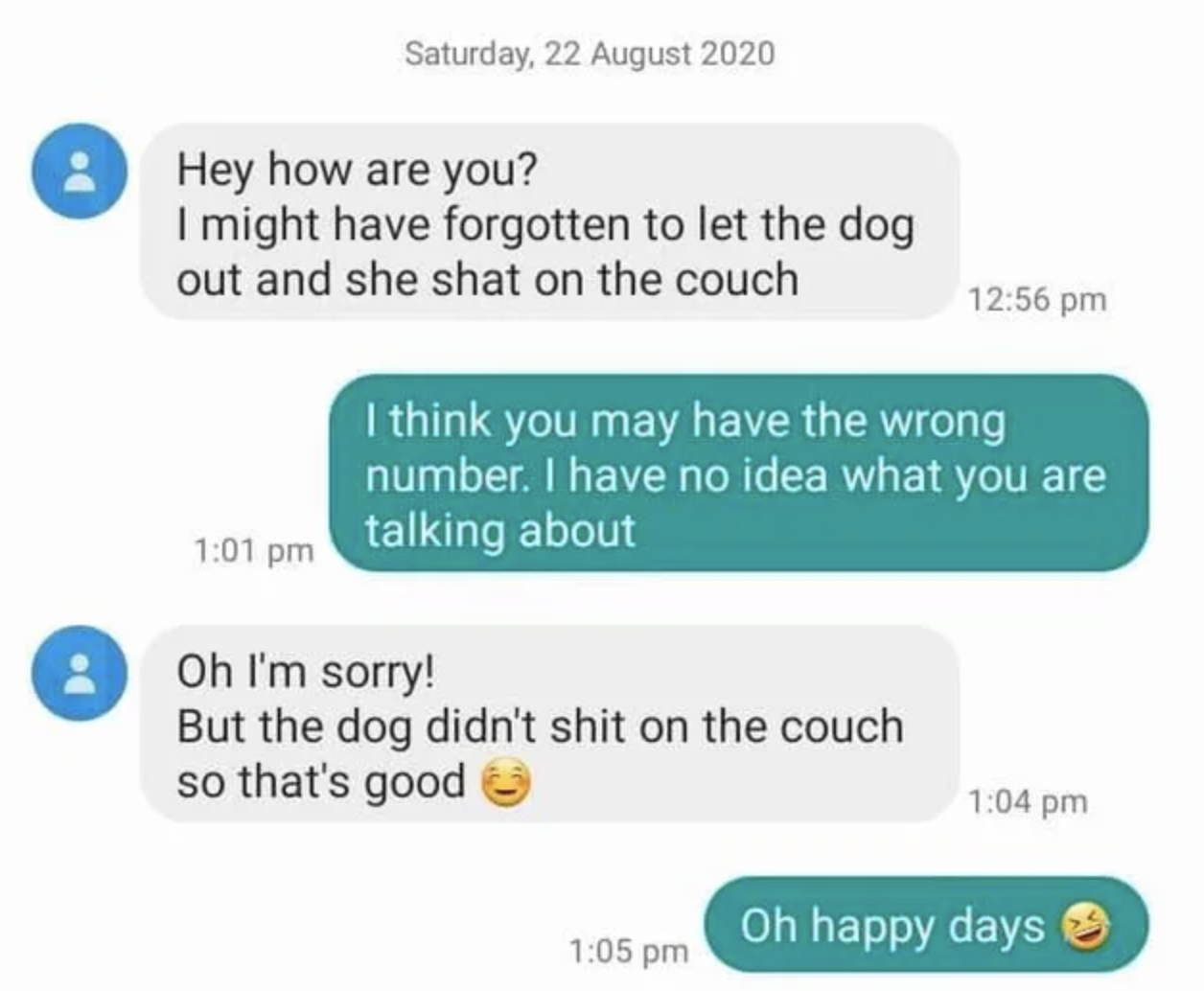 wrong number text of someone saying the dog shit on the couch