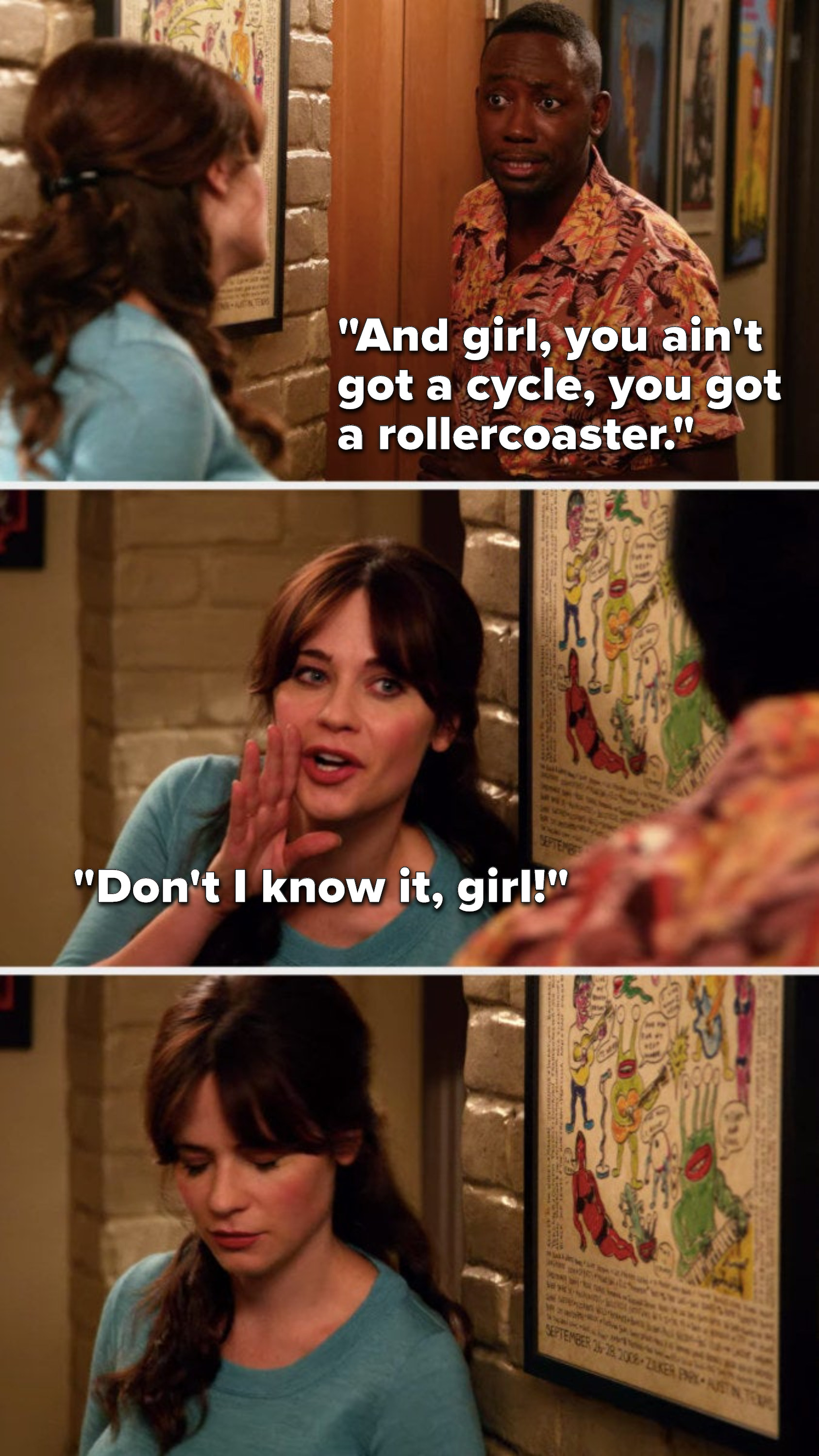 """Winston says, """"And girl, you ain't got a cycle, you got a rollercoaster,"""" Jess says, """"Don't I know it, girl"""" and then looks down in shame"""