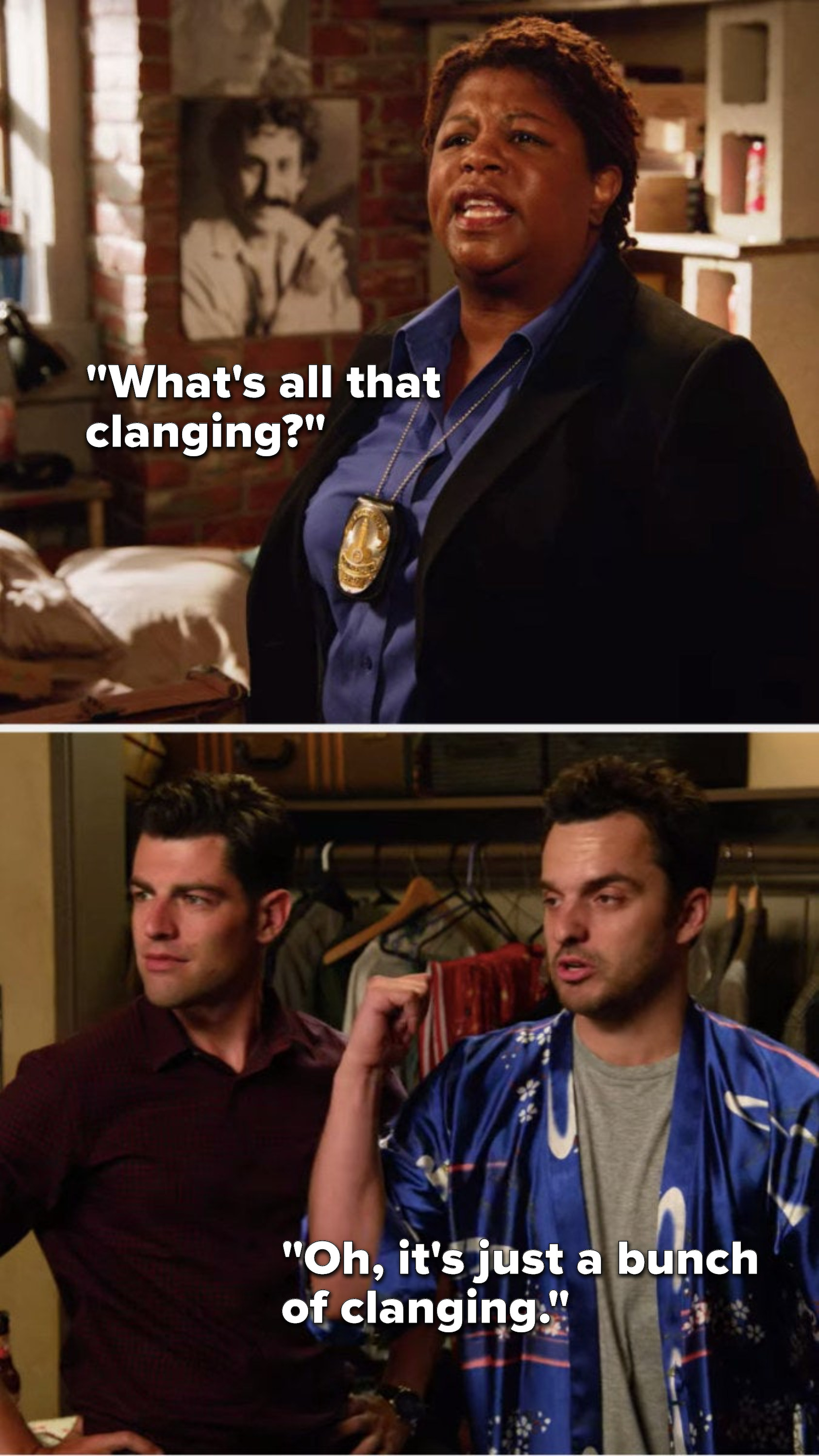 """Dorado says, """"What's all that clanging,"""" and Nick says, """"Oh, it's just a bunch of clanging"""""""