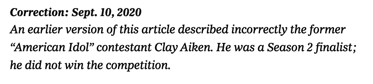 Correction: An earlier verion of this article described incorrectly the former 'American Idol' contestant Clay Aiken; he was a Season 2 finalist, he did not win the competition