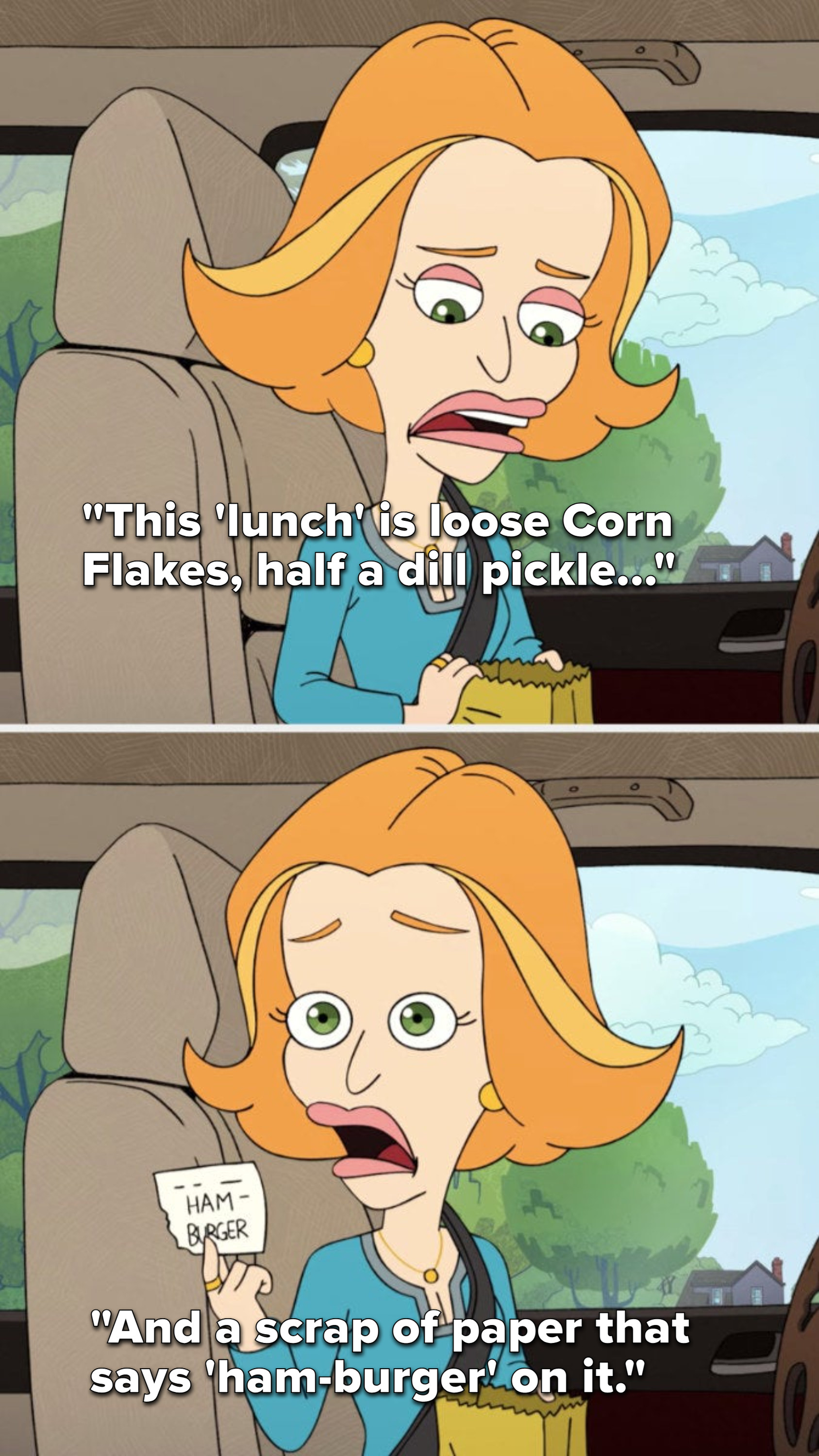 """Nick's mom says, """"This 'lunch' is loose Corn Flakes, half a dill pickle, and a scrap of paper that says, 'ham burger' on it,' and she holds up the scrap of paper"""