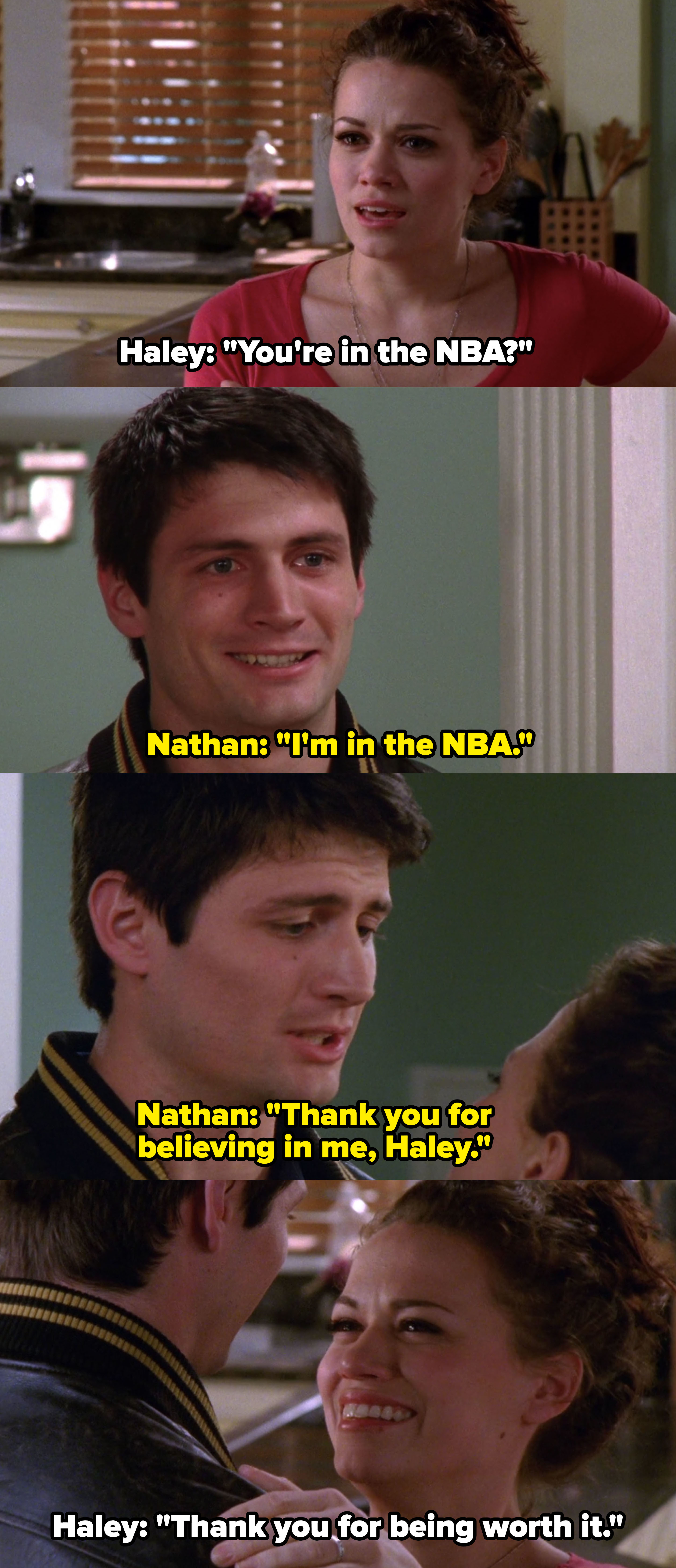 """Nathan thanks Haley for believing in him, Haley replies, """"Thank you for being worth it"""""""