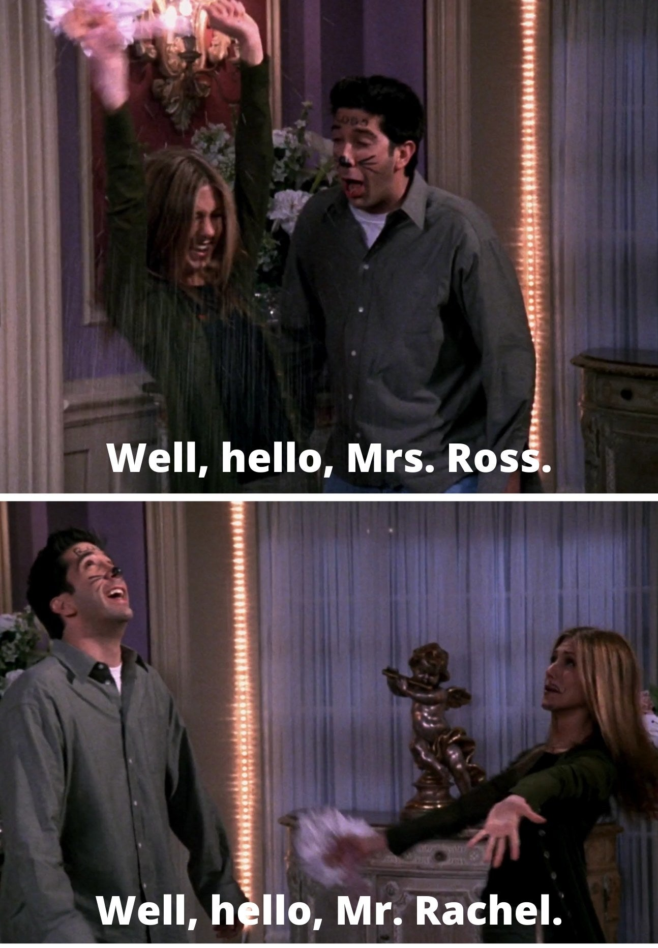 "Ross saying ""Well, hello, Mrs. Ross while tossing rice at Rachel and Rachel saying, ""Well, hello, Mr. Rachel"" to Ross"