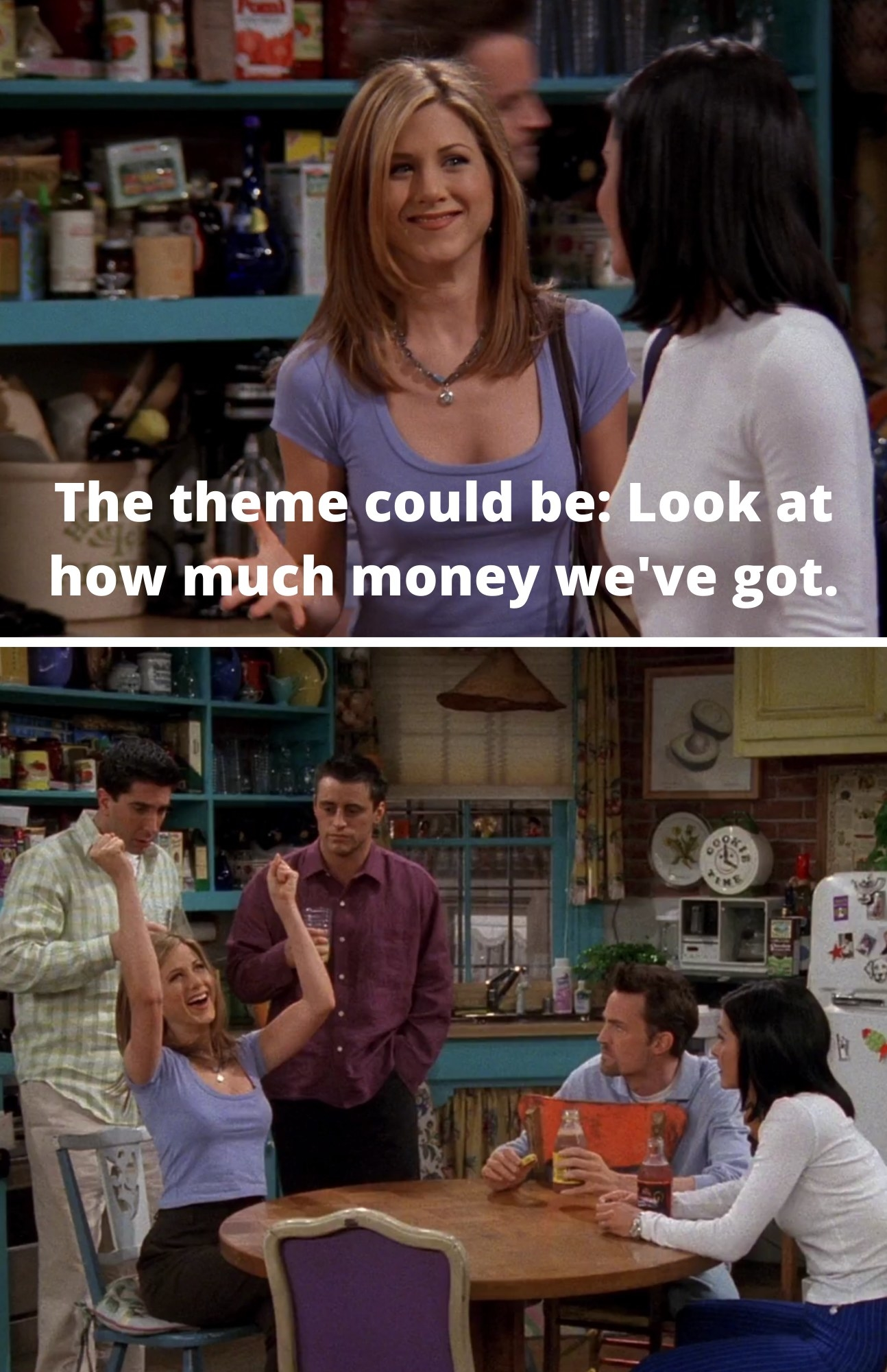"Rachel saying, ""The theme could be: Look at how much money we've got"""