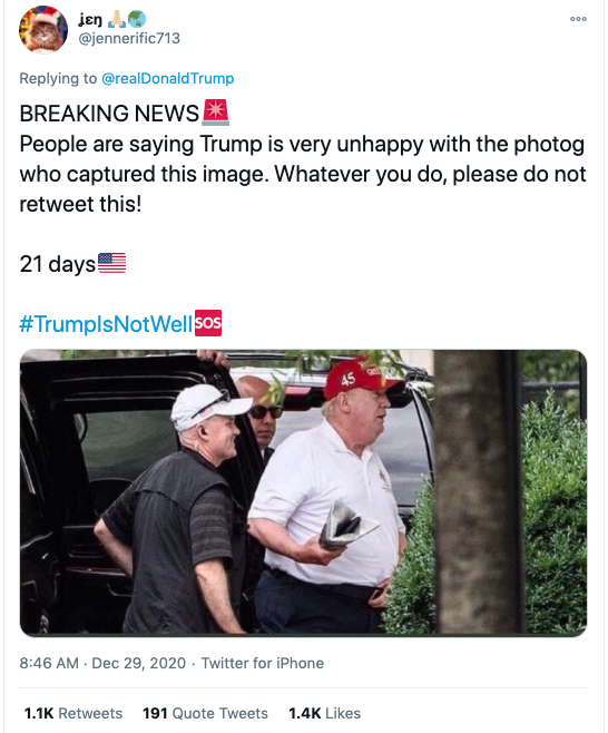 "Screenshot of tweet reading ""BREAKING NEWS: People are saying Trump is very unhappy with the photog who captured this image. Whatever you do, please do not retweet this!"""