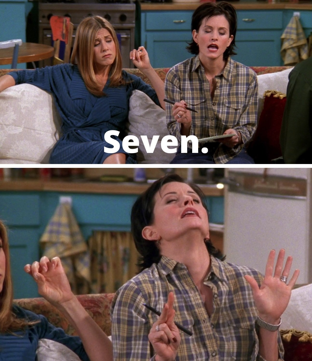 "Monica saying, ""Seven"" and Monica holding up seven fingers"