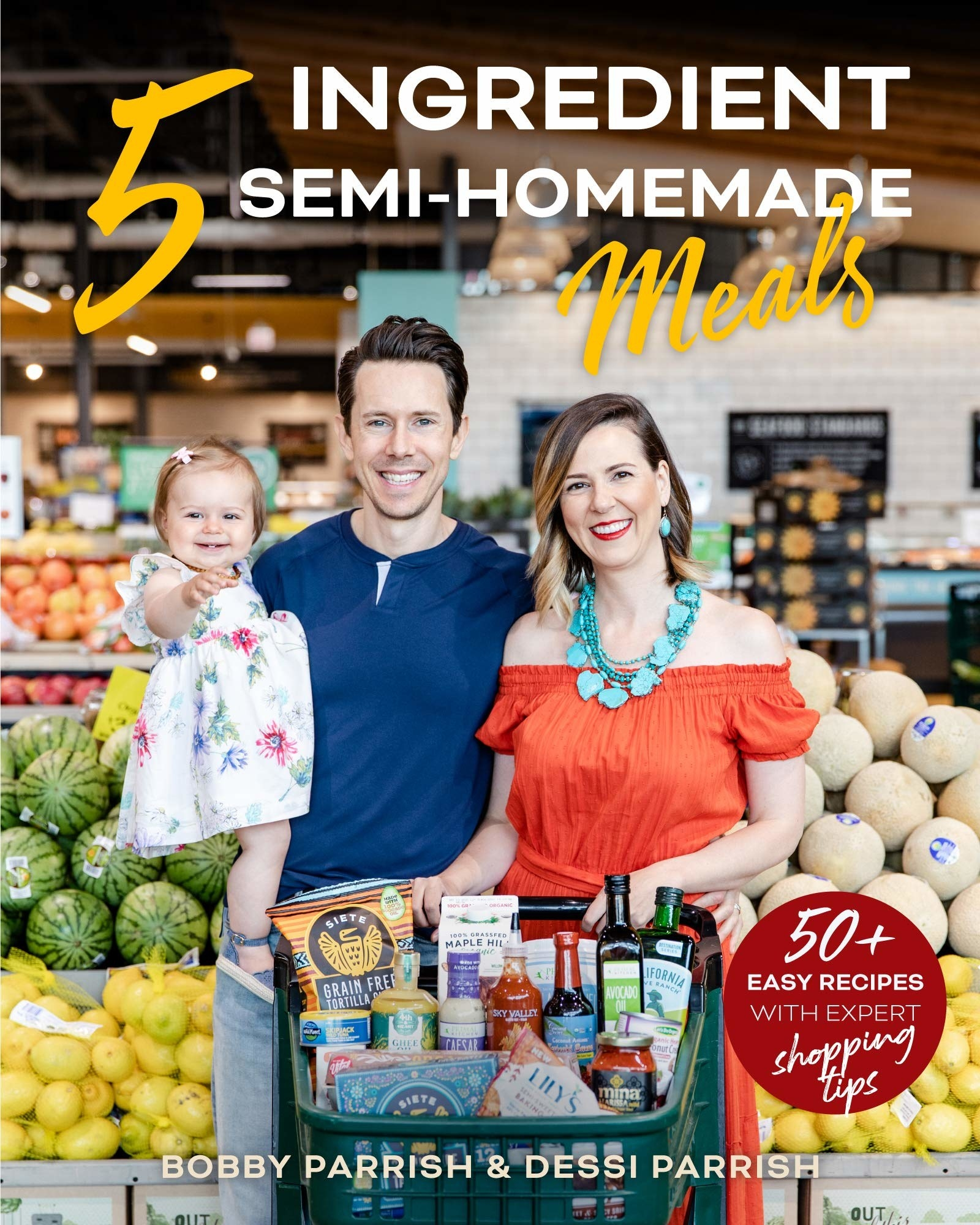 The cover of 5 Ingredient Semi-Homemade Meals