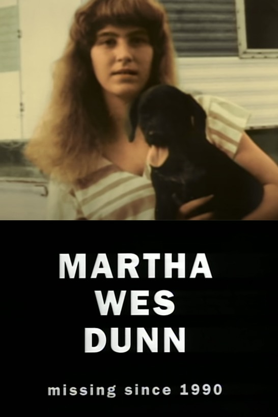 """a picture of a girl with a dog then the words """"Martha Wes Dunn, missing since 1990"""""""