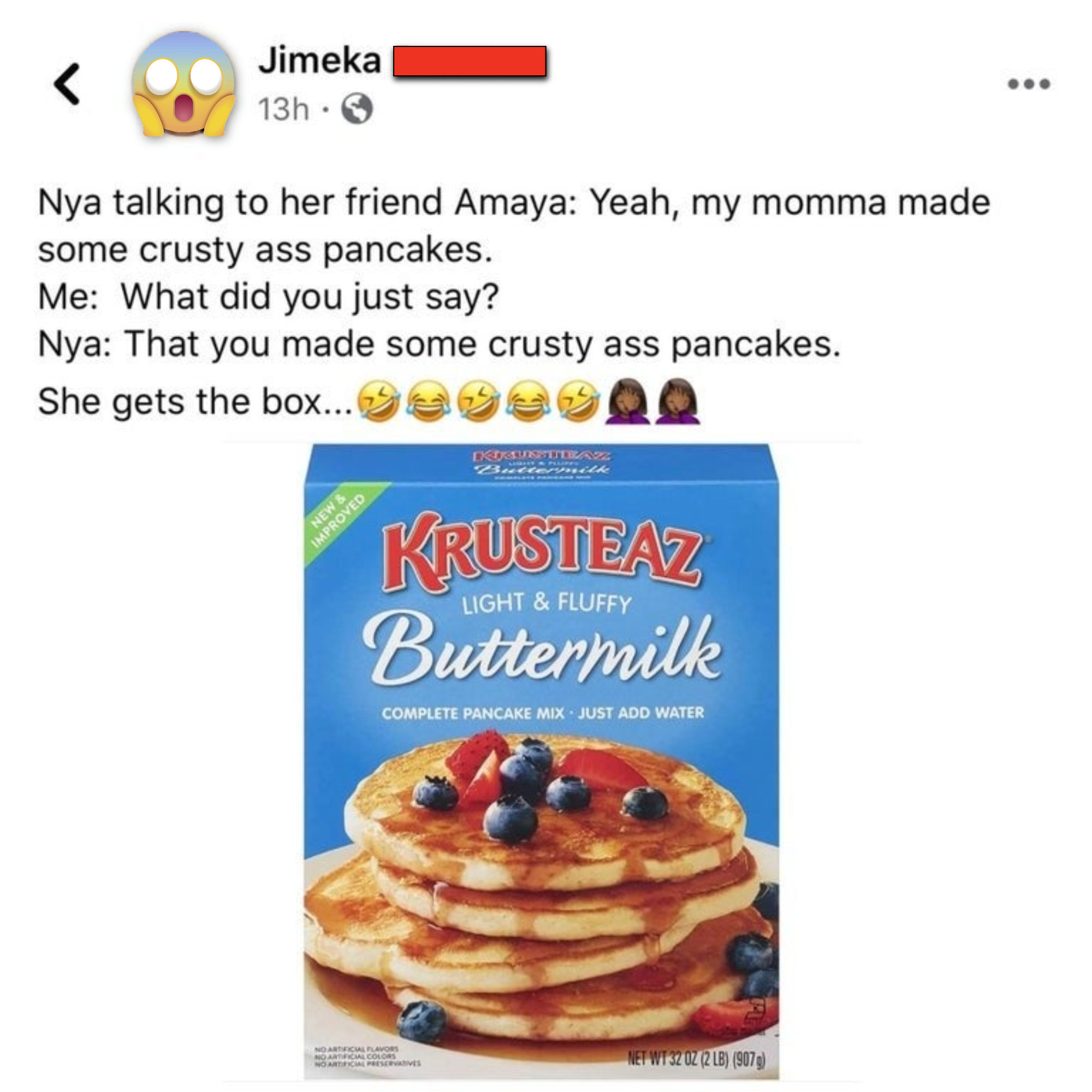 facebook post of someone saying their kid said they made crusty ass pancakes and it turns out they mean krusteaz pancakes