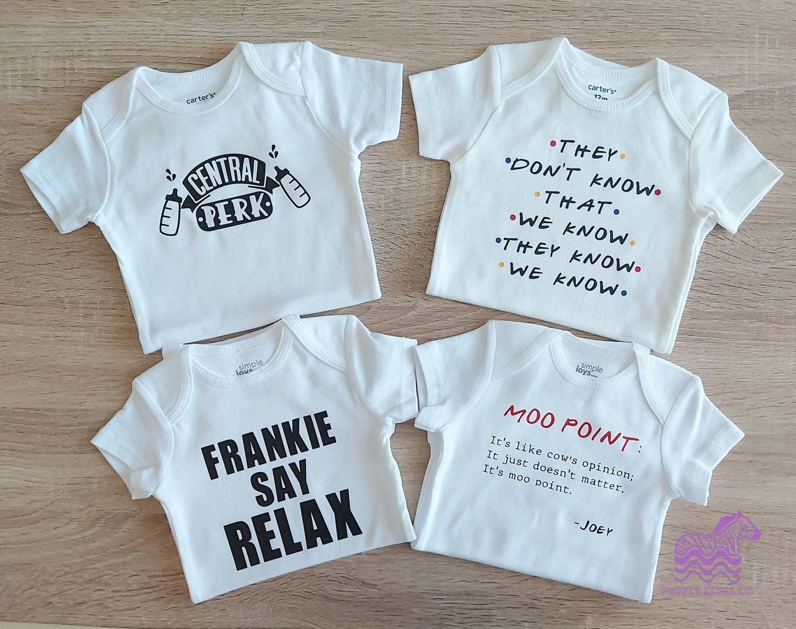 onesies that say central perk with two milk bottles frankie say relax they don't know that we know they know we know and moo point it's like cow's opinion it just doesn't matter it's moo point joey