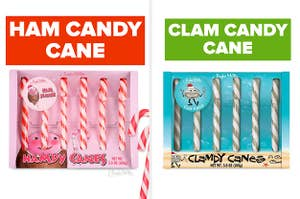 Ham candy cane or clam candy cane?