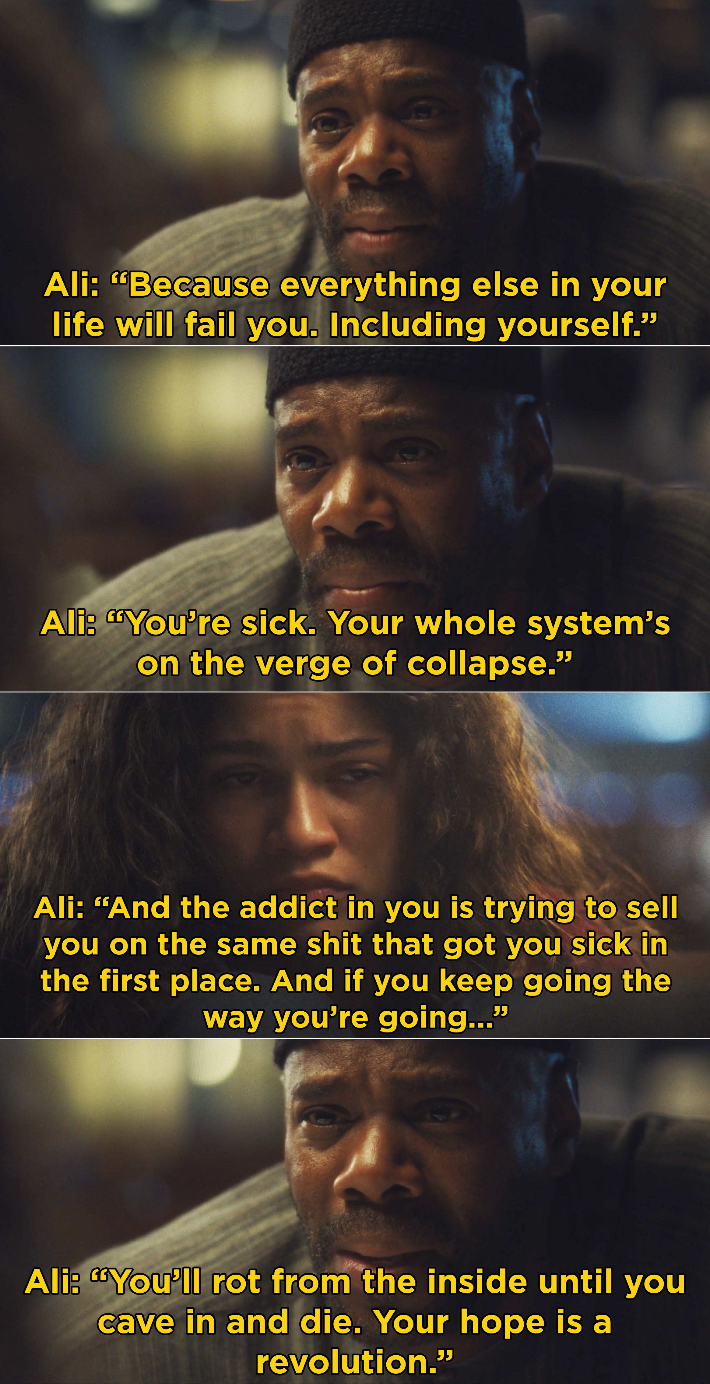 """Ali telling Rue that she needs to keep going and fight her addiction because """"your hope is a revolution"""""""