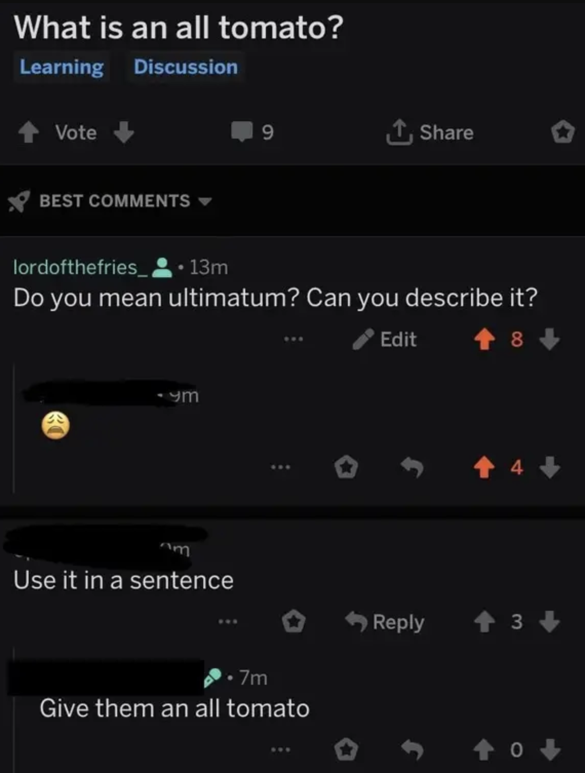 """someone mixing up the word ultimatum for """"all tomato"""""""