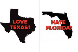 Love Texas? Hate Florida?