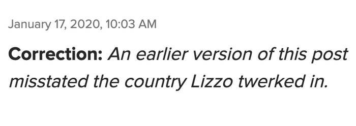 Correction: An earlier version of this post misstated the country Lizzo twerked in