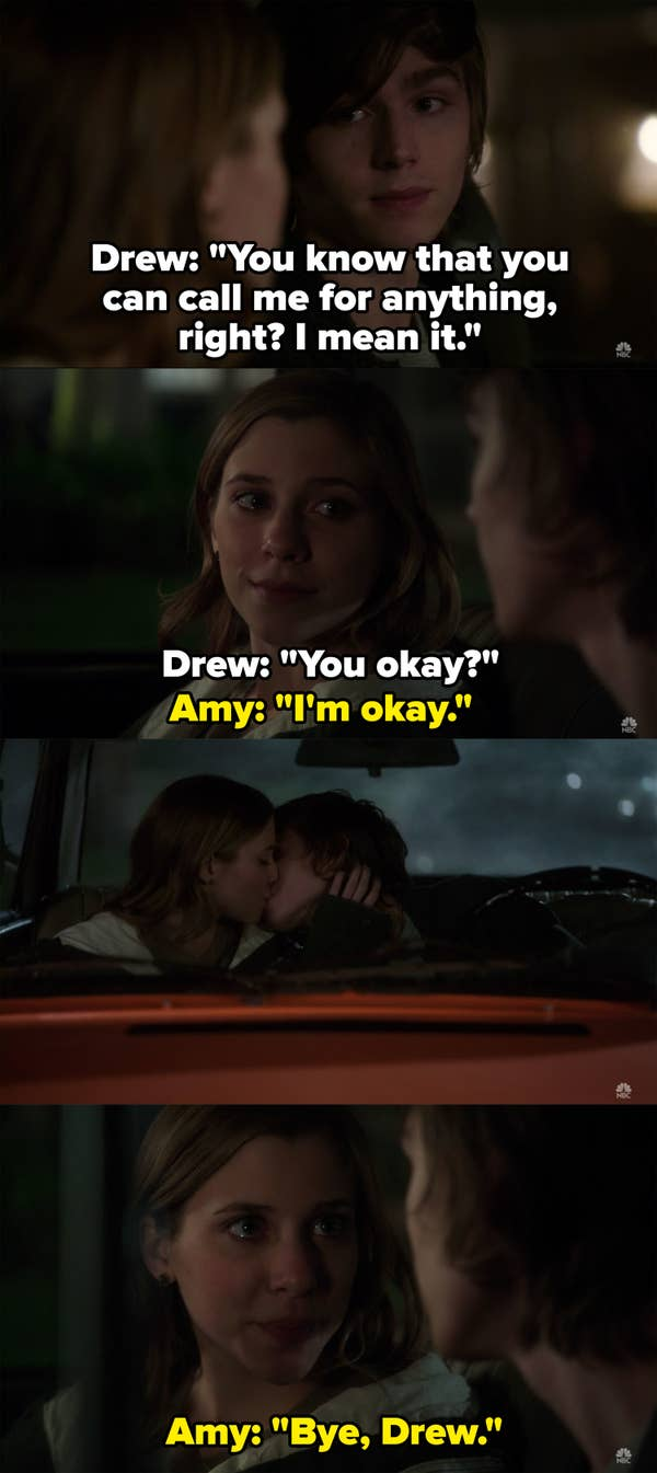 Drew reminds Amy he can call her for anything and they share a final kiss before he drops her off at her house and says goodbye