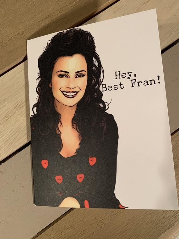 """A drawing of Fran Drescher with """"Hey, Best Fran!"""" typed next to it"""