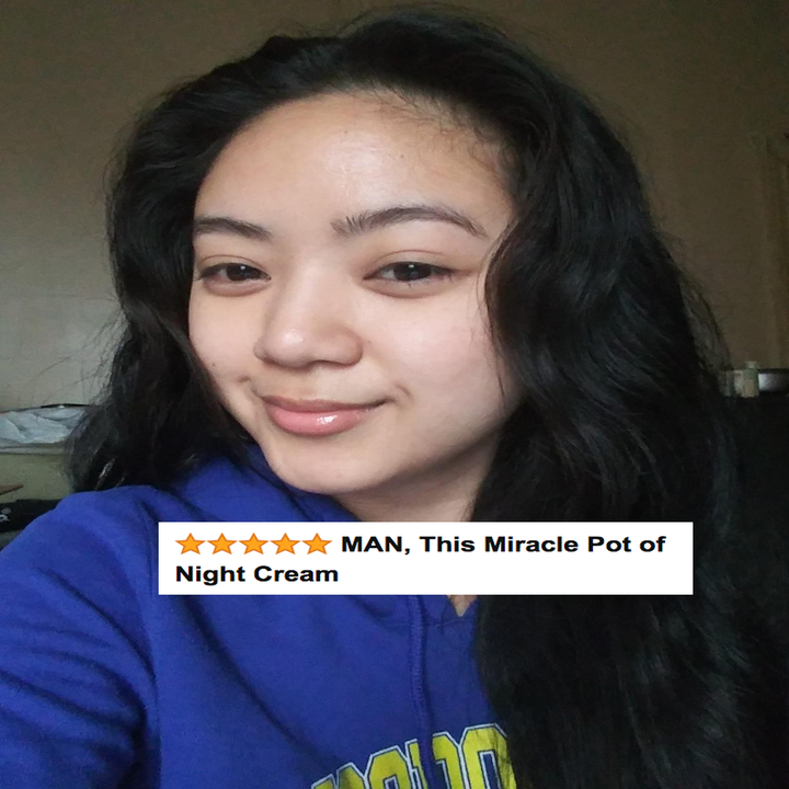 "A reviewer's glowing skin with give stars and text ""man this miracle pot of night cream"""
