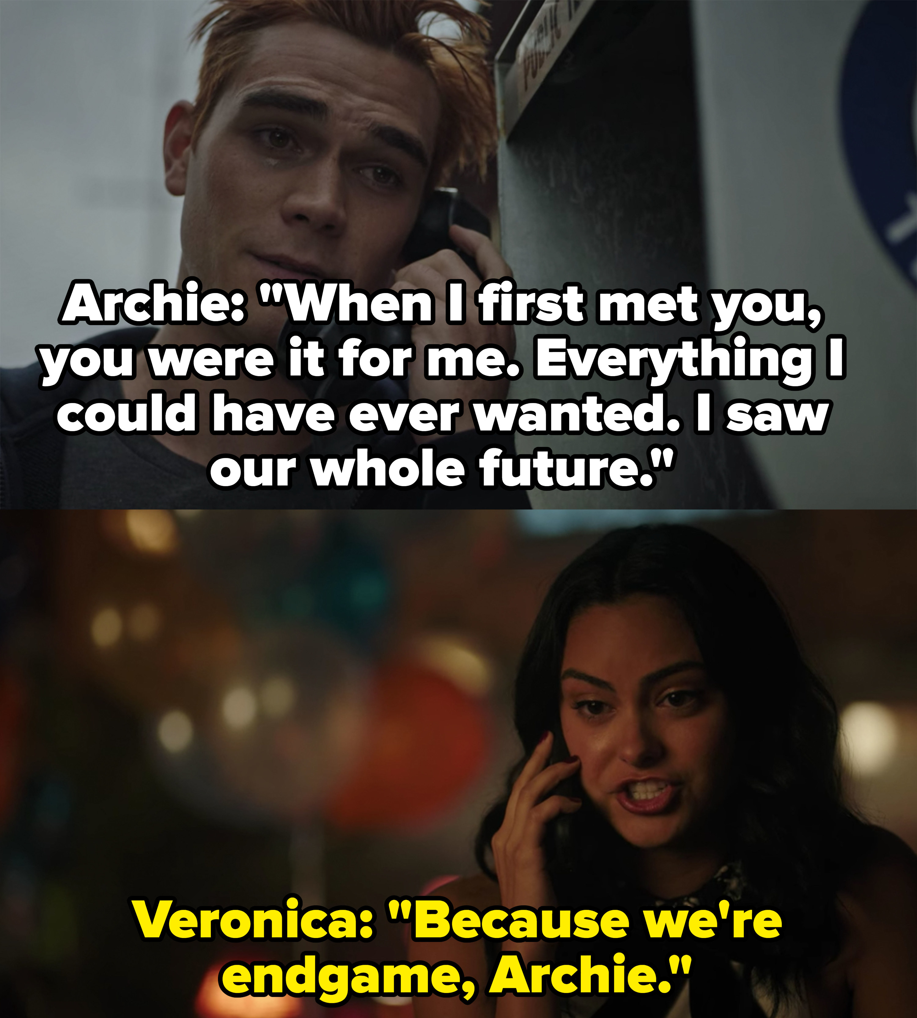 "Archie tearfully says he saw his whole future with Veronica when they first met and Veronica responds, ""Because we're endgame"""