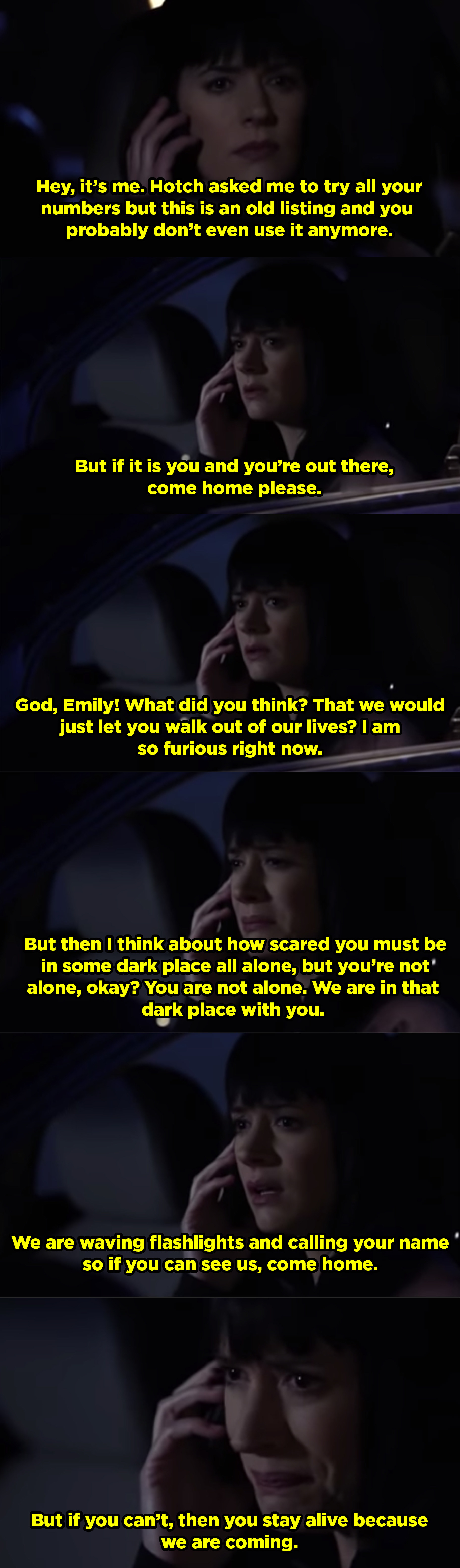 Garcia begging Emily to stay safe and come back home over a voicemail.