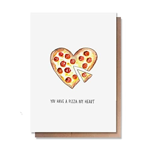 """A white card with a drawing of a heart-shaped pizza, and """"You have a pizza my heart"""" in handwriting-style type"""