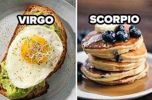 Virgo label over avocado toast, scorpio label over pancakes