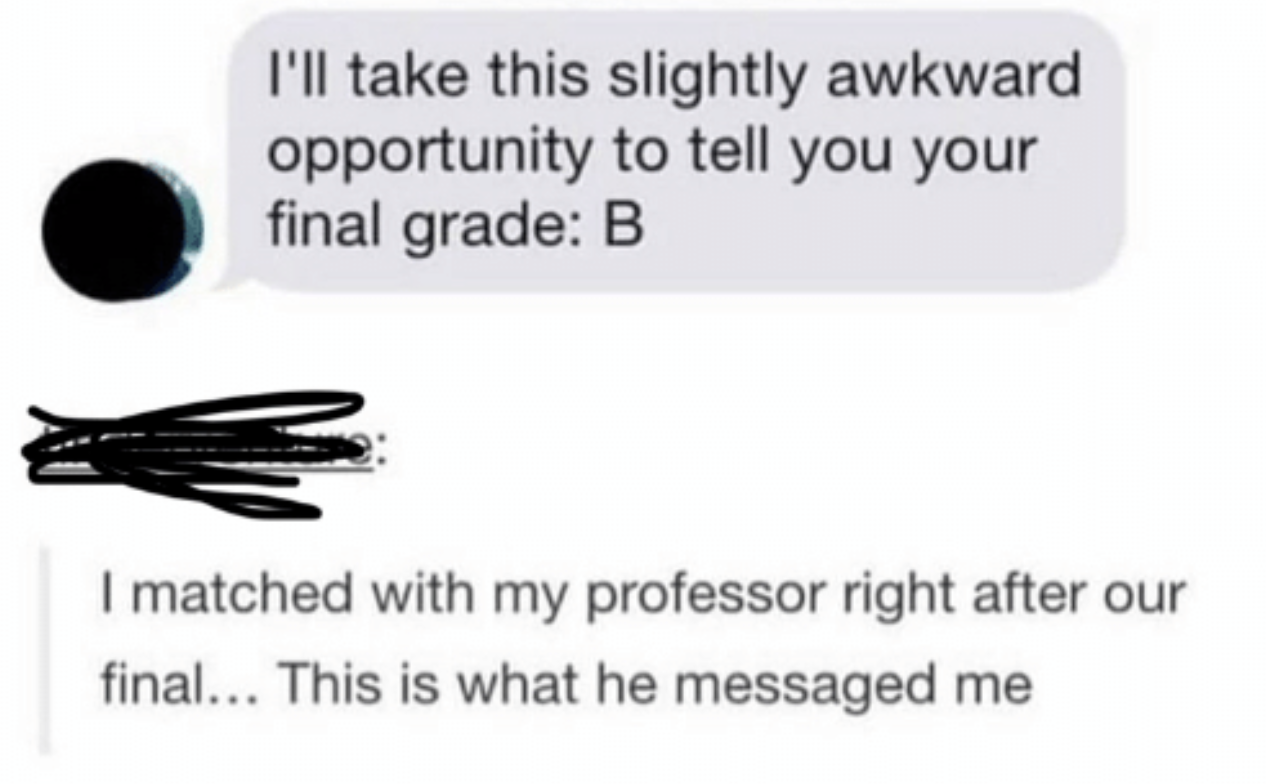 tindr conversation of someone matching with their professor on tindr