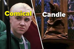 """Draco is on the left labeled, """"Comical"""" with a sorting hat on the right labeled, """"Candle"""""""